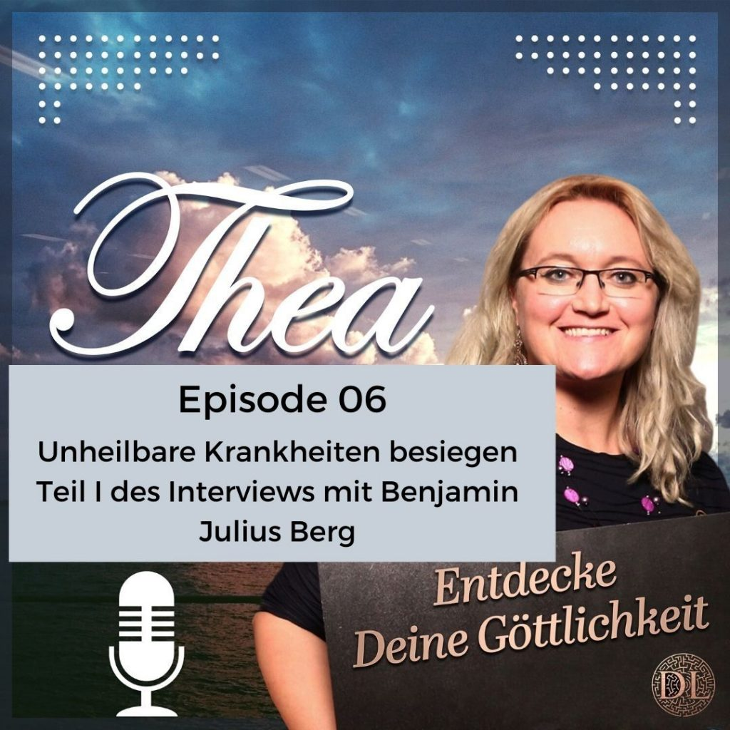 Unheilbare Krankheiten besiegen Podcast Cover Episode 6