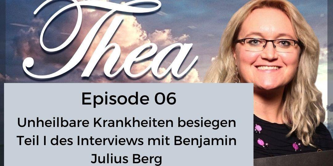 Unheilbare Krankheiten besiegen Podcast Cover Episode 6
