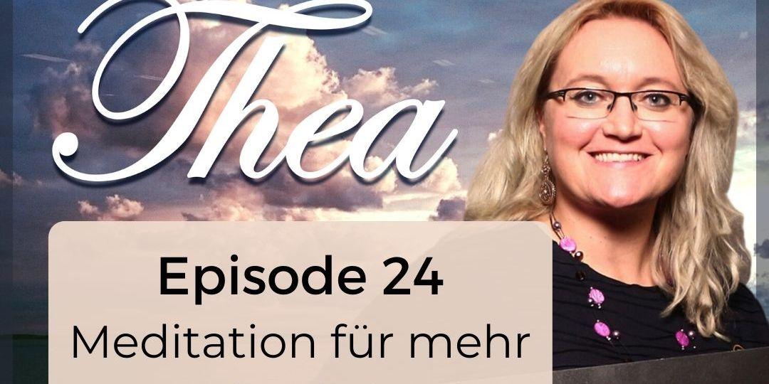Selbstliebe Meditation Podcast Thea Entdecke Deine Göttlichkeit