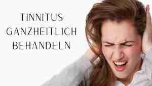 Tinnitus ganzheitlich behandeln Hypnose, Ohrgeräusch
