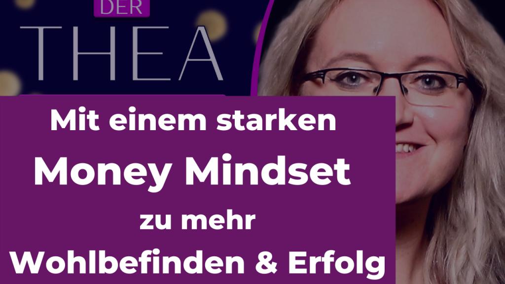 Money Mindset, Wohlbefinden und Erfolg
