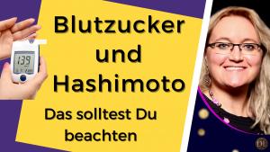 Blutzucker und Hashimoto