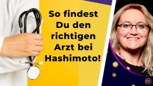 Den richtigen Arzt bei Hashimoto finden